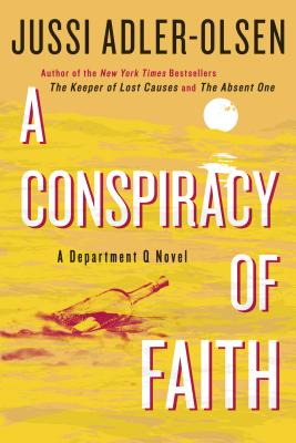 A Conspiracy of Faith By Adler-olsen, Jussi